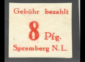 Spremberg: 8 Pfg. Druck auf der Gummiseite (M€ 160,-)